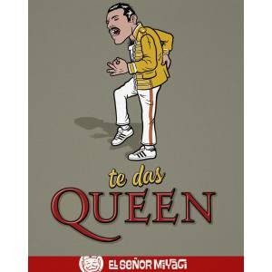 Camiseta Te das Queen